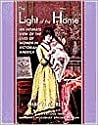 Light of the Home: An Intimate View of the Lives of Women in Victorian America