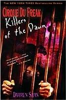 Killers of the Dawn (Cirque Du Freak, #9)
