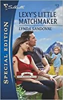 Lexy's Little Matchmaker (Return to Troublesome Gulch, #4)