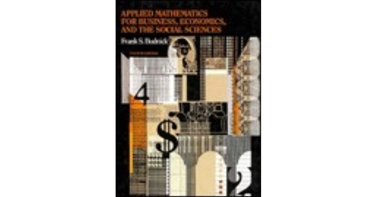 Applied mathematics for business economics and the social sciences applied mathematics for business economics and the social sciences by frank s budnick fandeluxe Choice Image