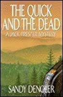 The Quick And The Dead (Jack Prester Mysteries #4)