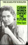 Cuban Women Confront the Future