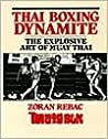 Thai Boxing Dynamite: The Explosive Art of Muay Thai