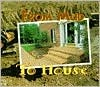 From Mud to House