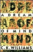 A Dream Of Mind: Poems