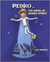 Pedro, the Angel of Olvera Street