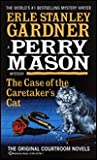 The Case of the Caretaker's Cat (Perry Mason, #7)