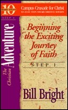 The Christian Adventure: Beginning The Exciting Journey Of Faith (Ten Basic Steps Toward Christian Maturity, Step 1)