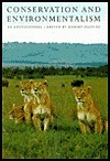 Conservation and Environmentalism An Encyclopedia