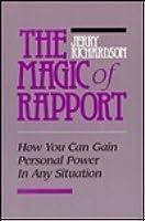 Magic of Rapport