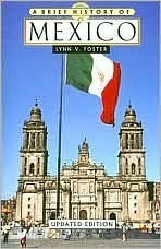 A Brief History of Mexico