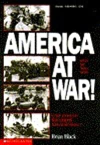 America at War! Battles That Turned the Tide