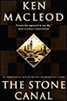 The Stone Canal (The Fall Revolution, #2)