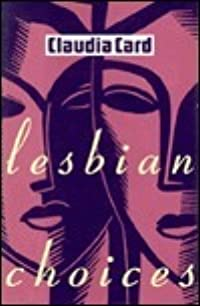 Lesbian Choices: Between Men-Between Women: Lesbian and Gay Studies