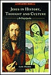 Jesus in History, Thought, and Culture: An Encyclopedia (2V)