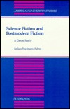 Science Fiction And Postmodern Fiction: A Genre Study