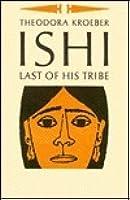 Ishi: Last of His Tribe