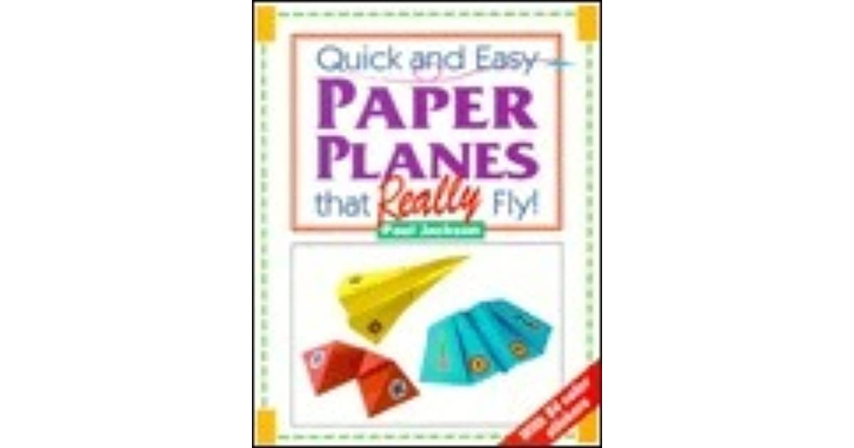 Quick and easy paper planes that really fly by paul jackson fandeluxe Choice Image