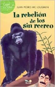 La Rebelion De Los Sin Recreo (Luna De Papel)