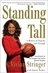 Standing Tall: Lessons in Turning Adversity into Victory