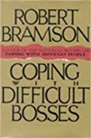 Coping W/Difficult Bosses