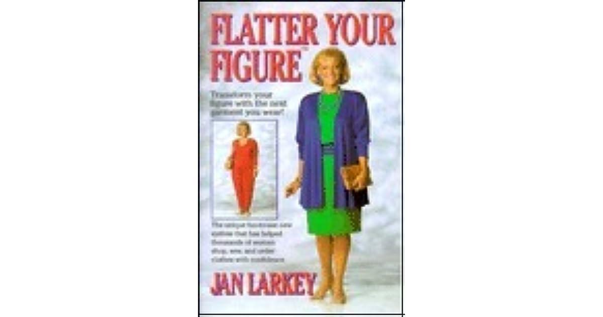 15576c45cb Flatter Your Figure by Jan Larkey