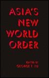 Asia's New World Order