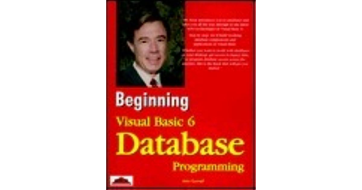 Beginning Visual Basic 6 Database Programming by John Connell