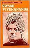 The Complete Works Of Swami Vivekananda by Swami Vivekananda