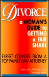 Divorce: A Woman's Guide to Getting a Fair Share