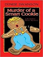 Murder Of A Smart Cookie: A Scumble River Mystery