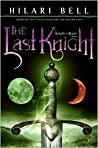 The Last Knight (Knight and Rogue, #1)