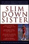 Slim Down Sister by Roniece Weaver