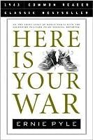 Here Is Your War (Common Reader Classic Bestseller)