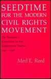 Seedtime for the Modern Civil Rights Movement: The President's Committee on Fair Employment Practice, 1941-1946