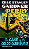 The Case of the Golddigger's Purse (Perry Mason, #26)