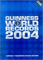 guinness world records 2004 by guinness world records