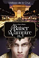 Le baiser du vampire (Les vampires de Manhattan, #4)