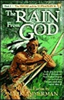 The Rain From God: Historical Fiction