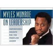 Sermons myles munroe written 50 Inspirational