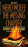 The Missing Chapter (Rex Stout's Nero Wolfe Mysteries #7)