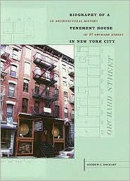 Biography of a Tenement House in New York City: An Architectural History of 97 Orchard Street