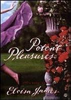 Potent Pleasures (Pleasures, #1)