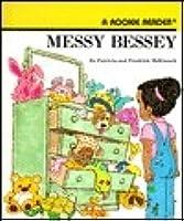 Messy Bessey (Messy Bessey)