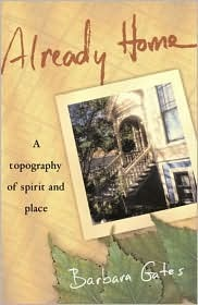Already Home: A Topography of Spirit and Place