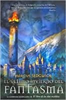 El último invierno del Fantasma (Book of Dead Days, #2)