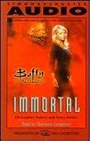 Immortal (Buffy the Vampire Slayer: Season 3, #9)