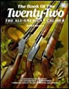 The Book of the Twenty-Two: The All-American Caliber