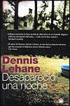 Desapareció una noche by Dennis Lehane