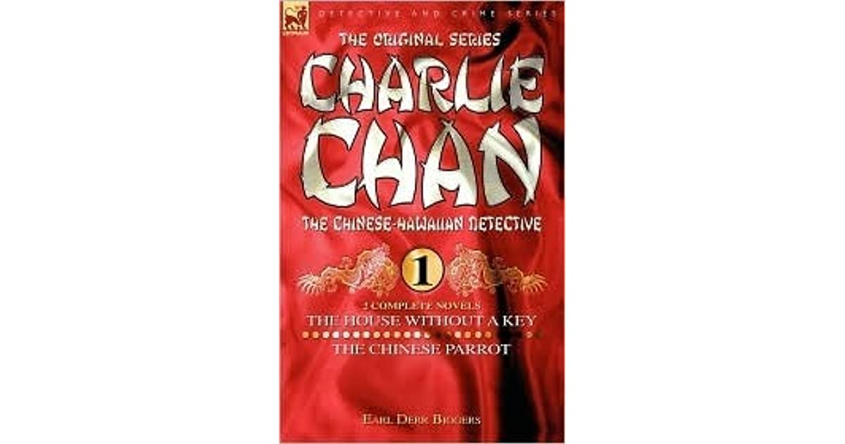 Charlie Chan Volume 1 The House Without A Key The Chinese Parrot